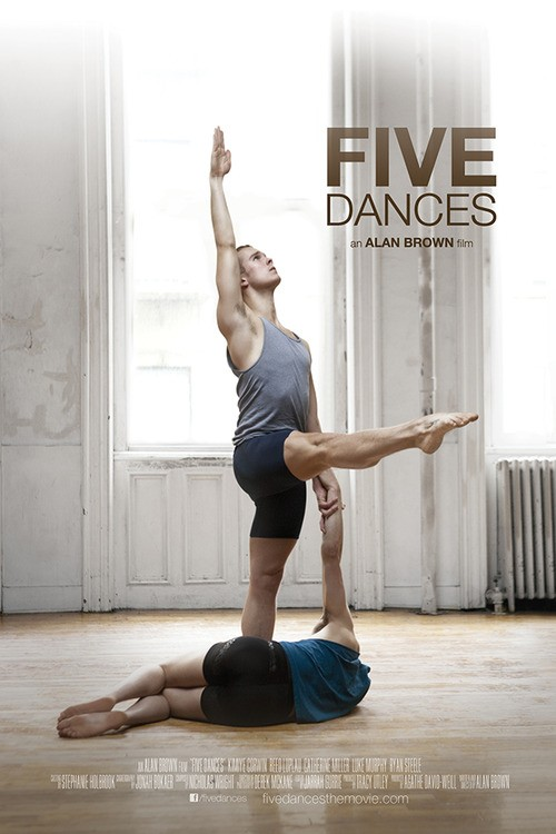 A Review of The New Film Five Dances!