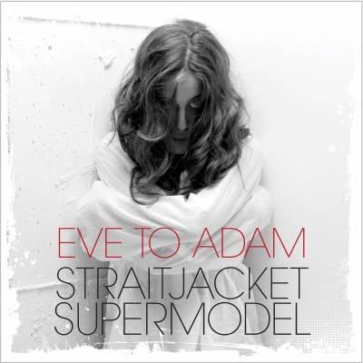 EVE TO ADAM'S NEW SINGLE
