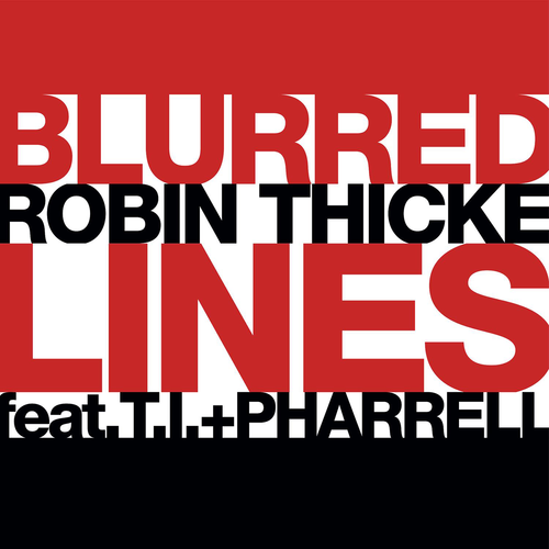 Robin Thicke's Blurred Lines Dominates Charts For Fifth Week In A Row