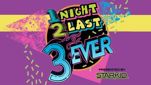 Team StarKid presents 1Night 2Last 3Ever!