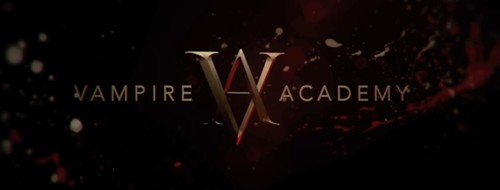 Vampire Academy: Blood Sisters Exciting First Trailer