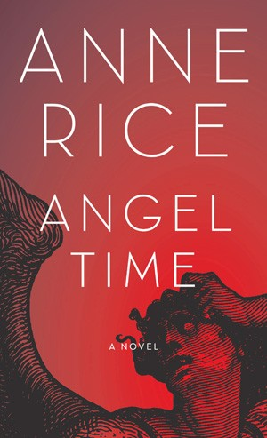 CBS Considers A TV Adaptation Of Anne Rice's Angel Time