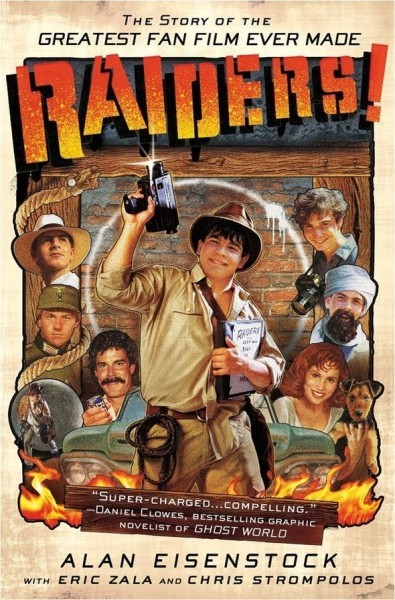 Raiders! The Story Of The Greatest Fan Film Ever Made To Become Actual Film