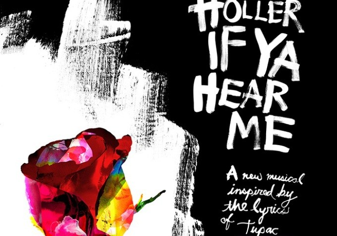 The Tupac Musical Holler If Ya Hear Me Debuts Broadway Poster