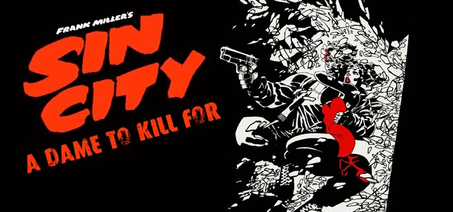 The Sexy, Gun-Slinging Action Continues With Trailer For Sin City: A Dame To Kill For