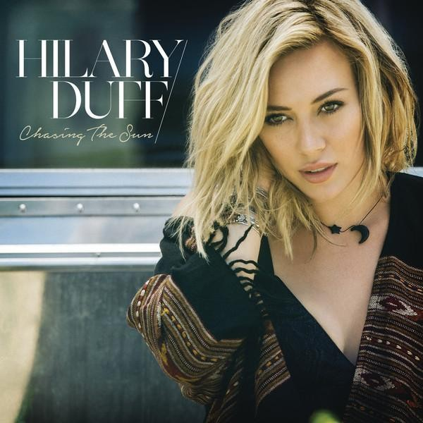 Hilary Duff Is Back On The Airwaves With First Single In Seven Years,