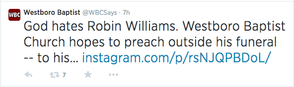 Westboro Baptist Church Intends To Picket Robin Williams' Funeral | Westboro Baptist Church