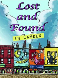 'Lost And Found In Camden': 11 Stories Of Self-Discovery | Lost And Found In Camden