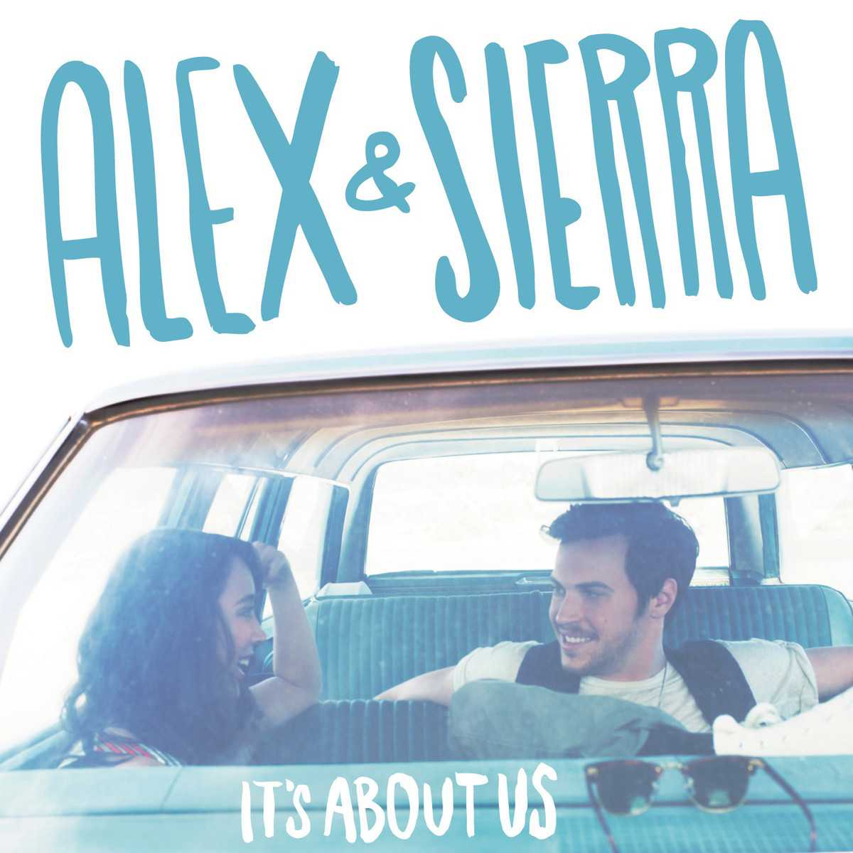 Alex & Sierra Release 'It's About Us' Full Album Stream | alex & sierra