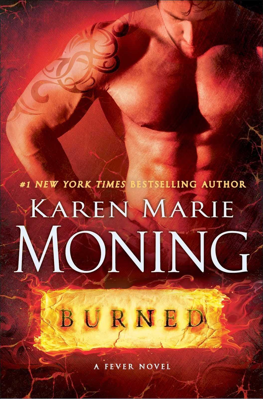 Karen Marie Moning Delivers Sensual, Action-Packed Fantasies In BURNED   BURNED