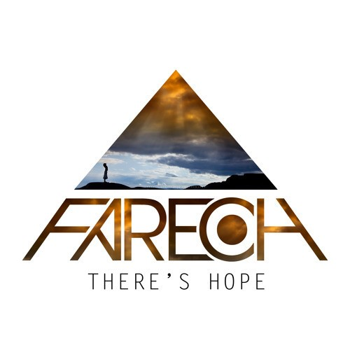 Fareoh Releases New Single, There's Hope | Fareoh
