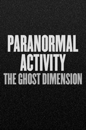 Full Trailer For Paranormal Activity: The Ghost Dimension Reveals Spirits | Paranormal Activity