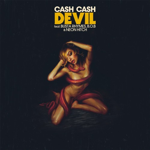Cash Cash Team Up With Neon Hitch, Busta Rhymes & B.o.B On Devil | Cash Cash
