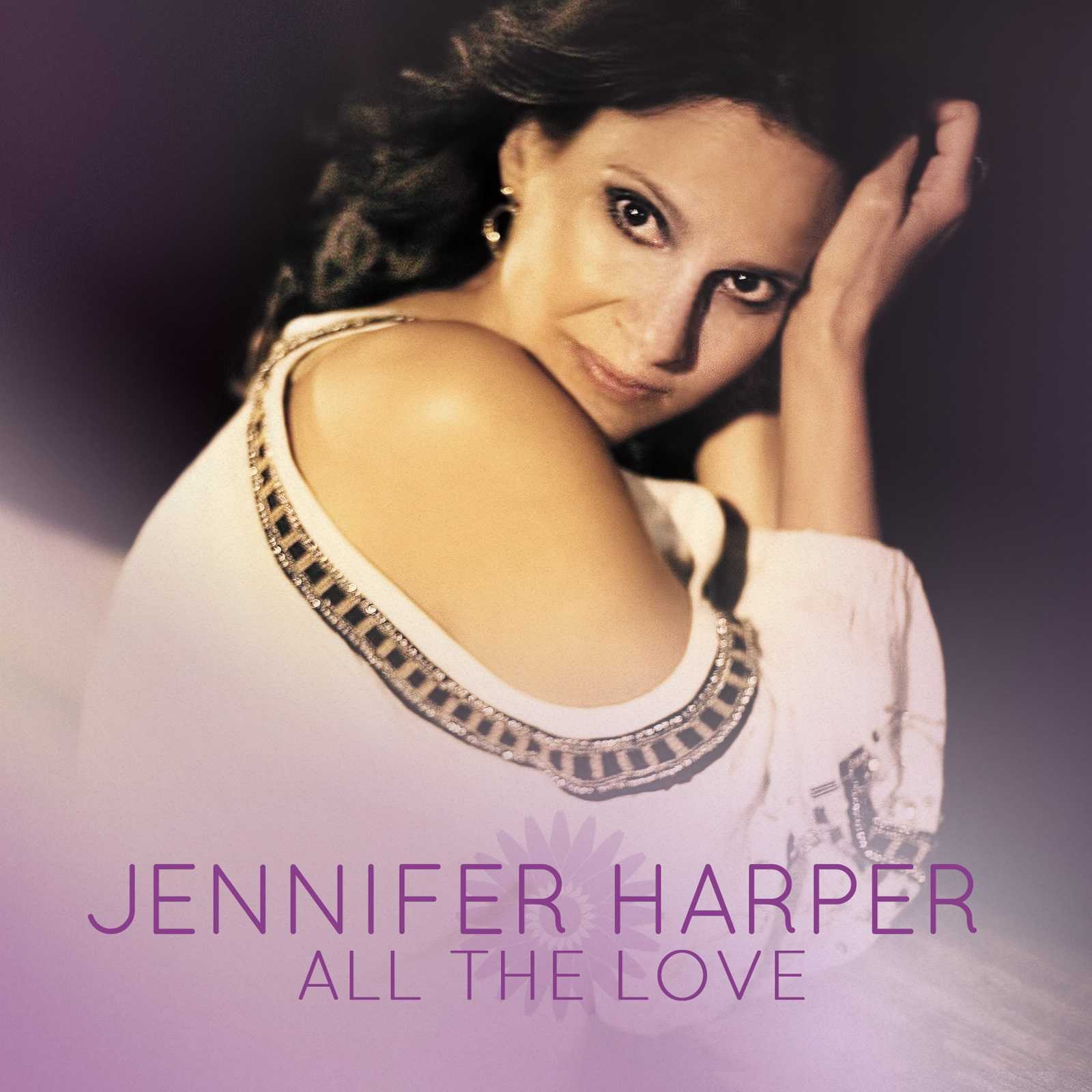 Exclusive Stream: Jennifer Harper's New EP 'All The Love' | Jennifer Harper