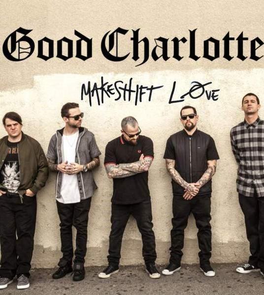 Good Charlotte Returns With 'Makeshift Love' | Good Charlotte