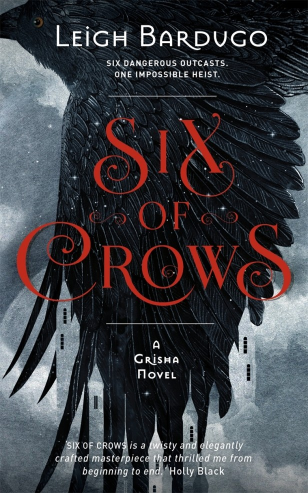 Book Review: Leigh Bardugo - Six Of Crows | Six Of Crows