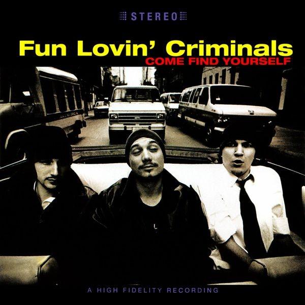 Fun Lovin' Criminals Celebrate Debut Album 'Come Find Yourself' At 20 | Fun Lovin' Criminals