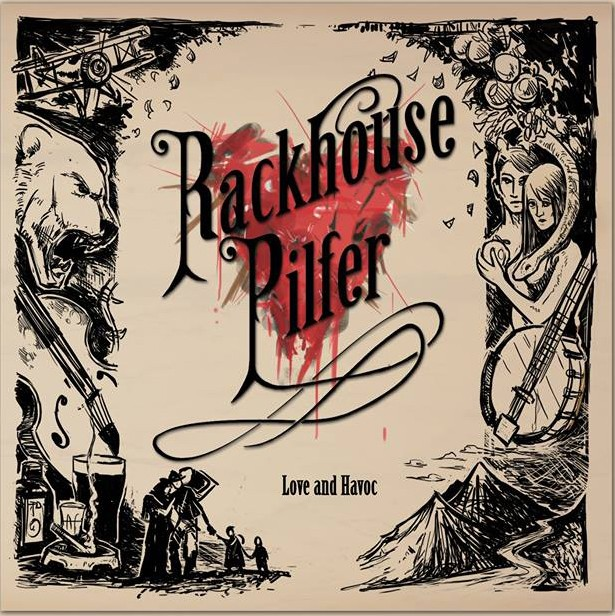 Rackhouse Pilfer Chat 'Love and Havoc', Touring & New Tunes | Rackhouse Pilfer