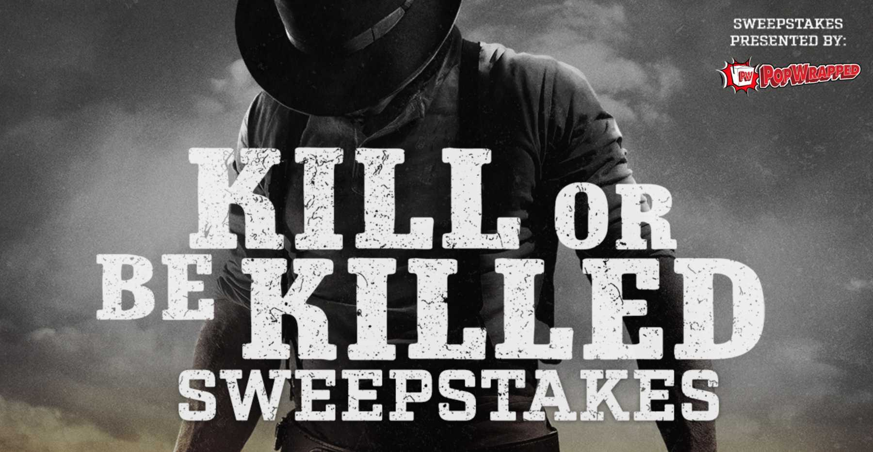 Win A LCD TV And Soundbar In The Kill Or Be Killed Sweeps | Kill or Be Killed