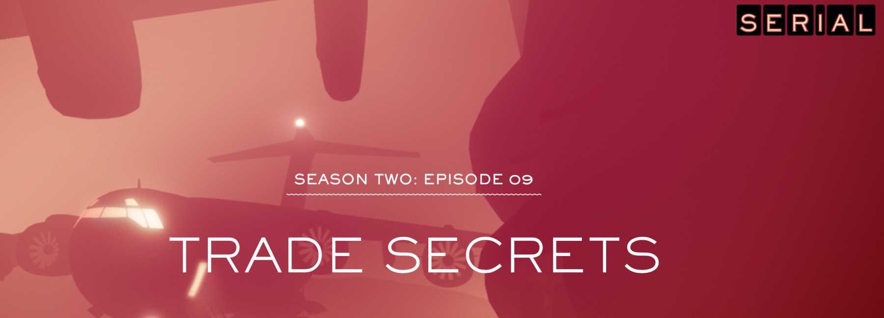 Serial: 02x09, Trade Secrets | Trade Secrets