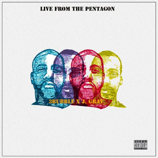3Bubble and J.Gray's 'Live From The Pentagram' Goes For Hip-Hop's Heart | 3Bubble and J.Gray