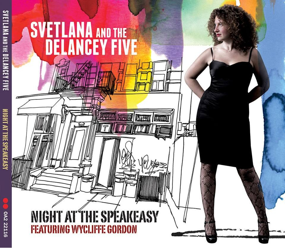Svetlana & The Delancey Five Premiere Video For