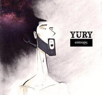 Bravely Walking To The Beat Of His Own Drum, Yury Offers Us A Gem With His New Album 'entropy' | entropy