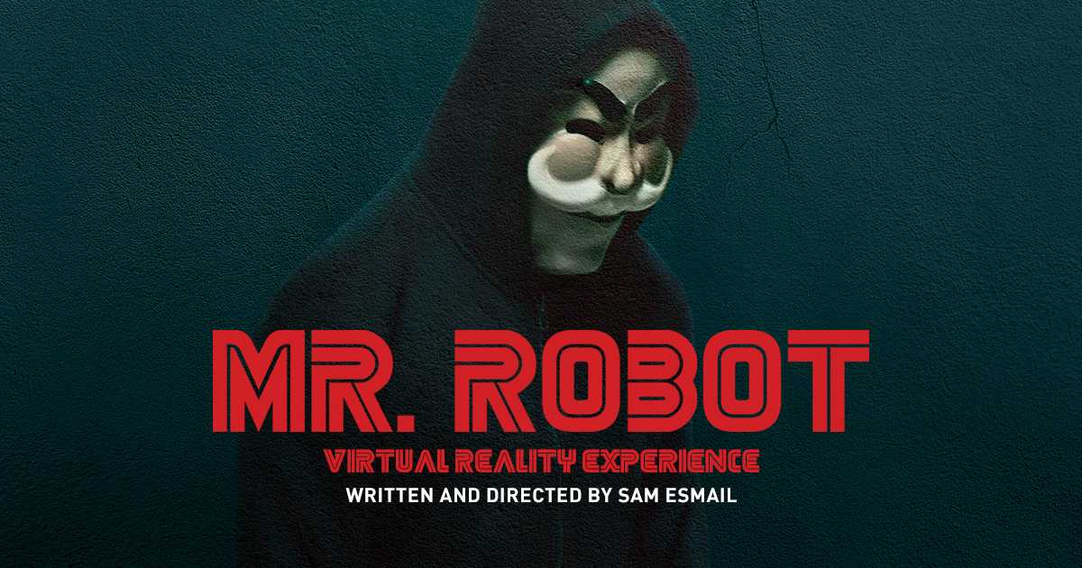 How Mr. Robot's Virtual Reality Short Film Changes The Game | mr. robot
