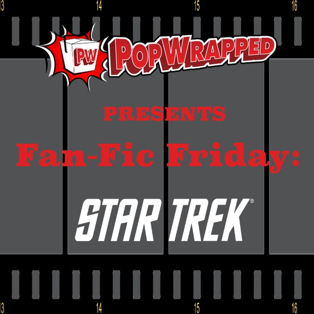 Star Trek Beyond: Obligations, Chapter 1 (FanFic Friday) | Fanfic Friday