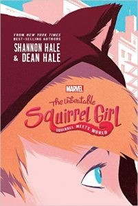 Win 'The Unbeatable Squirrel Girl: Squirrel Meets World' Prize Pack From Disney! | Squirrel Girl