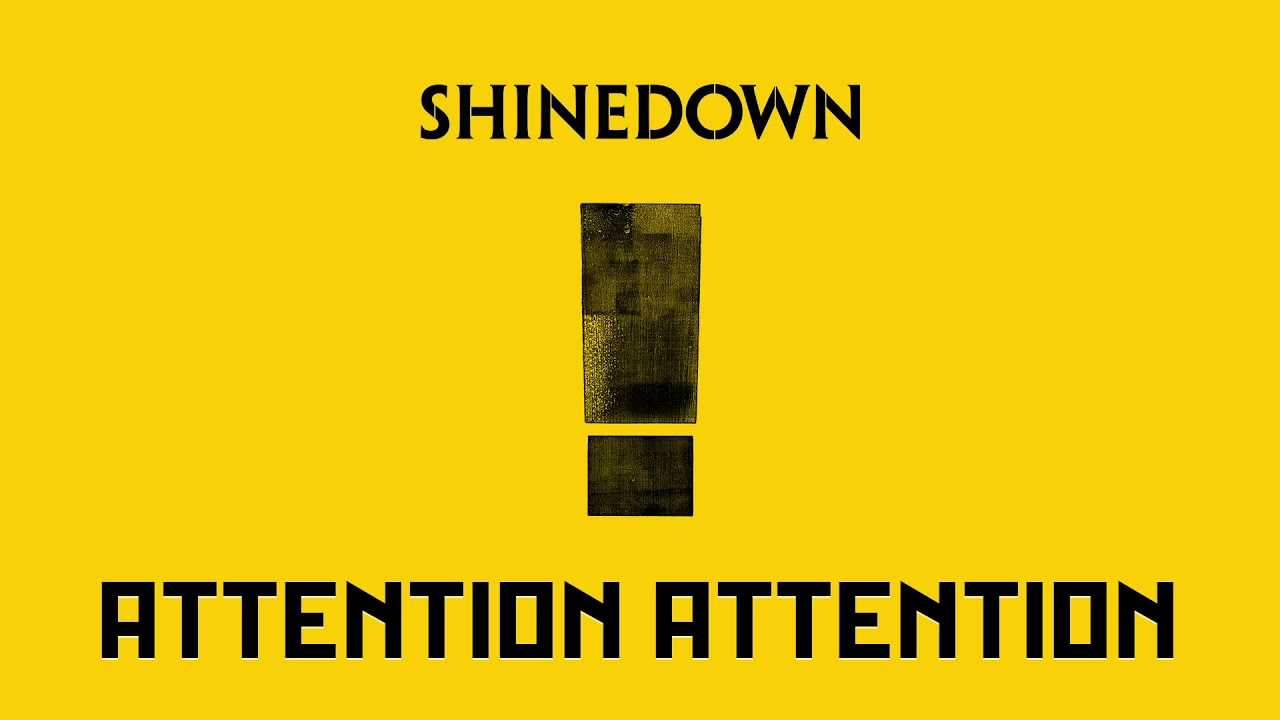 Shinedown Releases New Album 'ATTENTION ATTENTION' And They Have Ours | Shinedown Attention Review